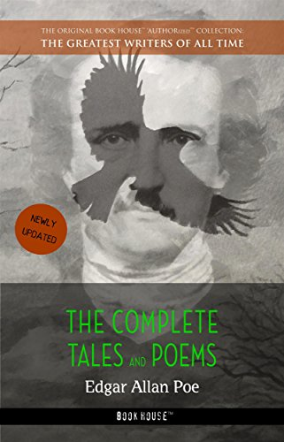 Edgar Allan Poe: The Complete Tales and Poems (The Greatest Writers of All Time Book 9)