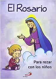El Rosario para rezar con niños (Mis primeros libros