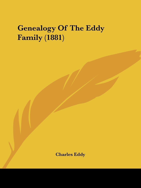 Genealogy Of The Eddy Family (1881) ebook