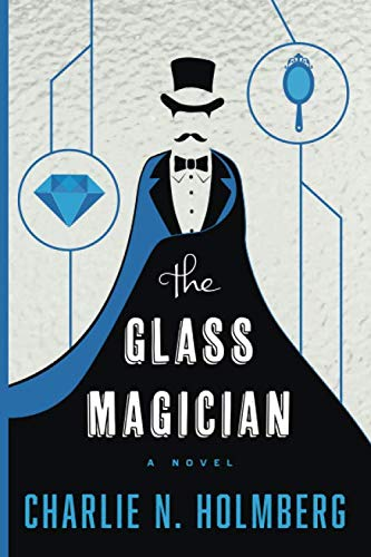 The Glass Magician (The Paper Magician)