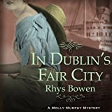 Front cover for the book In Dublin's Fair City by Rhys Bowen