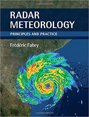 Radar meteorology principles and practice frdric fabry radar meteorology principles and practice 1st edition fandeluxe Images