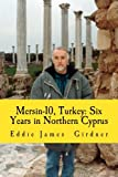 Mersin-10, Turkey: Six Years in Northern Cyprus