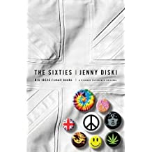The Sixties (BIG IDEAS//small books)