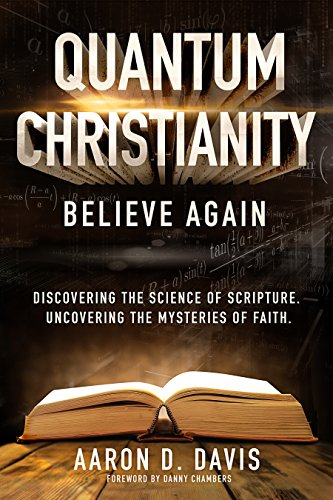 Quantum christianity believe again kindle edition by aaron davis quantum christianity believe again by davis aaron fandeluxe Images
