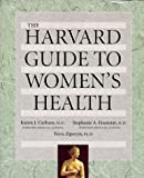 The Harvard Guide to Womens Health