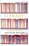Library: An Unquiet History