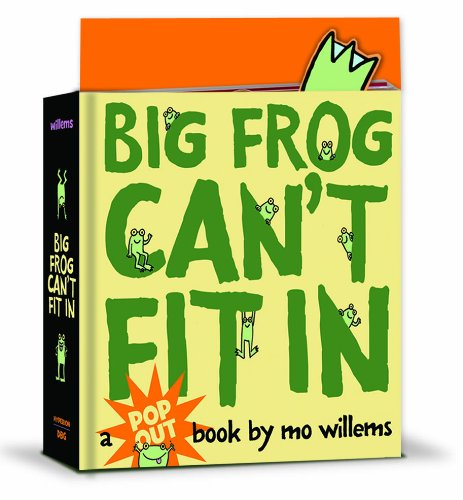 Big Frog Can't Fit In: A pop-up book by Hyperion