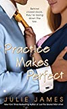 Practice Makes Perfect (Berkley Sensation) by Julie James (2009-03-03) by  Julie James in stock, buy online here