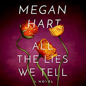 All the Lies We Tell Audiobook