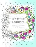 Heartfelt Holidays: An Adult Coloring Book for the
