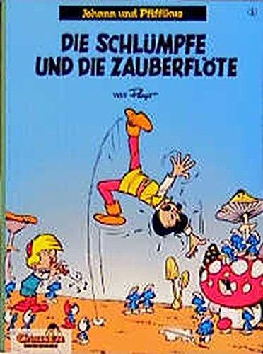 Johann und Pfiffikus, Bd.1, Die Schlümpfe und die Zauberflöte