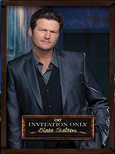 Blake Shelton - Invitation Only