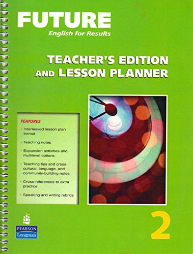 Future English for Results. 2, Teacher's Edition and Lesson Planner