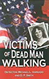 Victims of Dead Man Walking