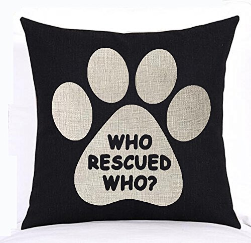 Lovely cute animal dog paw who rescued who Cotton Linen Square Throw Waist Pillow Case Decorative Cushion Cover Pillowcase Sofa 18x18 inches (3)