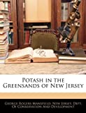 Potash in the Greensands of New Jersey, George Rogers Mansfield, 1144834244