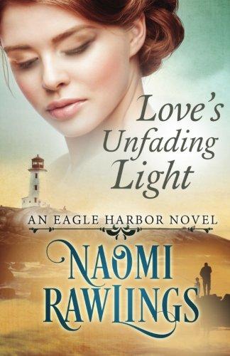 Love's Unfading Light: Historical Christian Romance (Eagle Harbor) (Volume 1)
