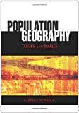 Population Geography: Tools and Issues, Bruce K. Newbold, 0742557537