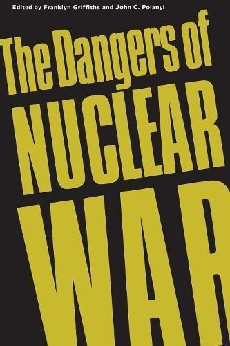 The Dangers of Nuclear War: A Pugwash Symposium