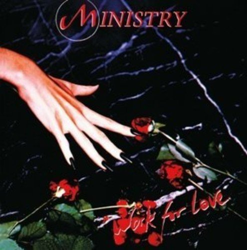 CD : Ministry - Work For Love (Holland - Import)