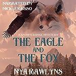 The Eagle and the Fox: A Snowy Range Mystery, Book 1 | Nya Rawlyns