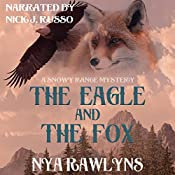 The Eagle and the Fox: A Snowy Range Mystery, Book 1 | Nya Rawlyns