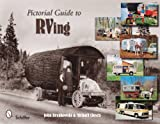 Pictorial Guide to RVing, John Brunkowski and Michael Closen, 0764335464