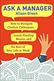 #6: Ask a Manager: How to Navigate Clueless Colleagues, Lunch-Stealing Bosses, and the Rest of Your Life at Work