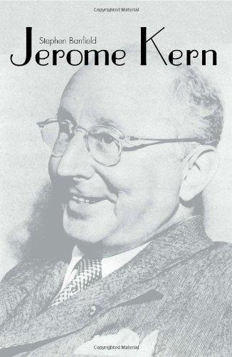 - Jerome Kern (Yale Broadway Masters Series)