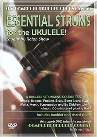 Amazon Essential Strums For The Ukulele Ralph Shaw Movies Tv