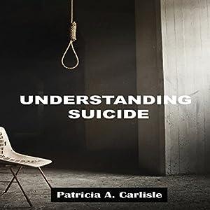 Understanding Suicide Hörbuch