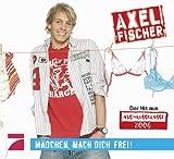 Axel Fischer - Mädchen, mach dich frei