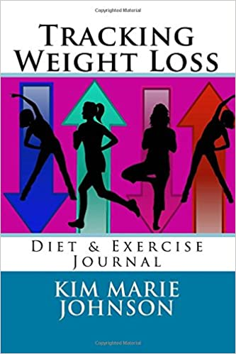 tracking weight loss diet exercise journal kim marie johnson