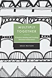 Multiply Together: A Guide to Sending and Coaching Missional Communities