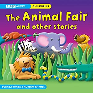 The Animal Fair and Other Stories Audiobook
