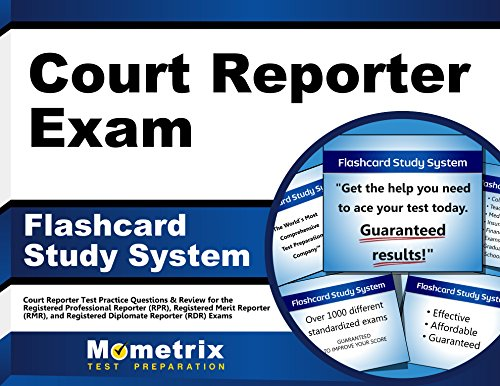 - Court Reporter Exam Flashcard Study System: Court Reporter Test Practice Questions & Review for the Registered Professional Reporter (RPR), Registered ... Diplomate Reporter (RDR) Exams (Cards)