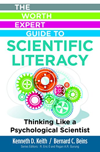 The Worth Expert Guide to Scientific Literacy: Thinking Like a Psychological Scientist