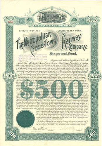 Metropolitan Cross-Town Railway Company - $500 Bond