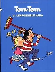 "Afficher ""Tom-Tom et Nana n° 1 Tom-Tom et l'impossible Nana"""