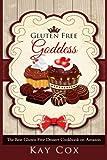 img - for Gluten Free Goddess: The Best Gluten Free Dessert Cookbook on Amazon book / textbook / text book