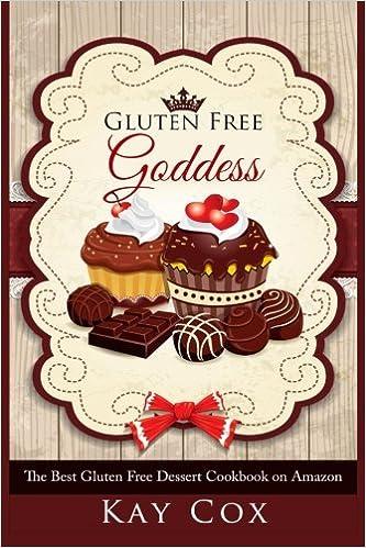 Book Gluten Free Goddess: The Best Gluten Free Dessert Cookbook on Amazon