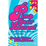 Pimp your Lesson!: Prepare, Innovate, Motivate and Perfect (Continuum Practical Teaching Guides)by Isabella Wallace