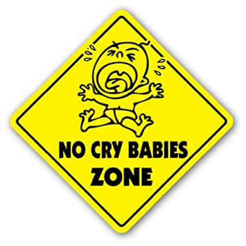 No Whining Zone Sign