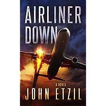 Airliner Down: An Aviation Thriller