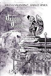 Gloom Cookie Volume 4: The Carnival Wars: Carnival Wars v. 4