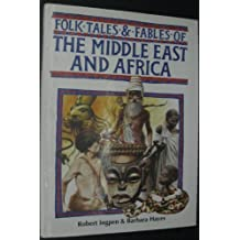 Folk tales & fables of the Middle East