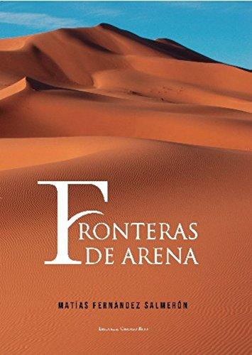 Fronteras de arena de Matías Fernández Salmerón