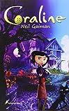 Coraline (Spanish Edition) by Neil Gaiman (2009) Paperback