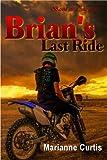 Brian's Last Ride